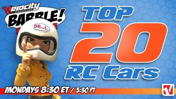 RC Babble #28 – Top 20 RC Cars Live Reveal