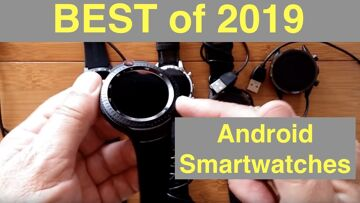 2019 BEST Android Smartwatches: End Of Year Overview from LEMFO LEMT to KOSPET PRIME and More!