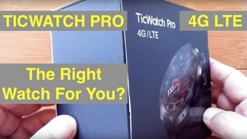Mobvoi TicWatch Pro 4G LTE WearOS Smartwatch: Is this the right smartwatch for you?