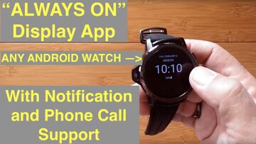 """Install App to get """"Always On"""" Watch Display + Notifications & Phone Calls on ANY Android Smartwatch"""