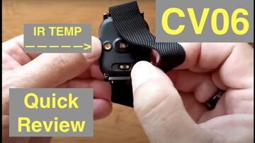 Bakeey CV06 1st EVER! Actual 24 Hr IR Temp Measure (like at Airport) Smartwatch: Quick Review