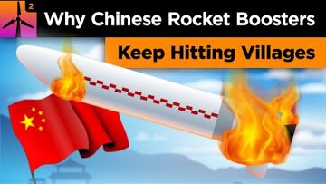 Space debris, Rocket, Collision, Artificial satellite Why Chinese Rocket Boosters Keep Hitting Villages