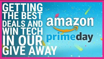 Discounts and allowances, Dell XPS, Black Friday Amazon Prime Day 2020 | How to get the best deals and win tech in our give away