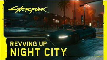Cyberpunk 2077, CD Projekt — Behind the Scenes: Revving Up Night City