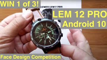 WIN one of 3 New LEMFO LEM12PRO Smartwatches! Android 10 Octa-core MT6762 Processor 4GB+64GB Storage