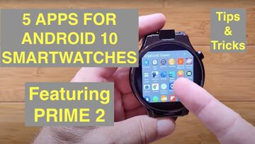 FIVE Special Apps to Customize your PRIME 2, THOR 6, LEM12 PRO ( and ALL Android 7-10 Smartwatches)