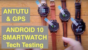 Tech Testing Part 1:  LEM12 PRO / PRIME 2 / THOR 6 Android 10 4GB/64GB Smartwatches: ANTUTU, GPS