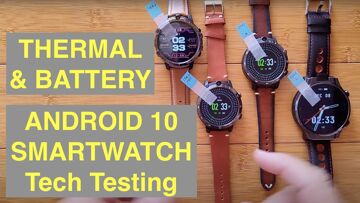 Tech Testing Part 2: LEM12 PRO / PRIME 2 / THOR 6 Android 10 4GB/64GB Smartwatches: THERMAL, BATTERY